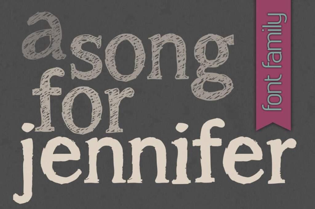 A Song For Jennifer Font Family