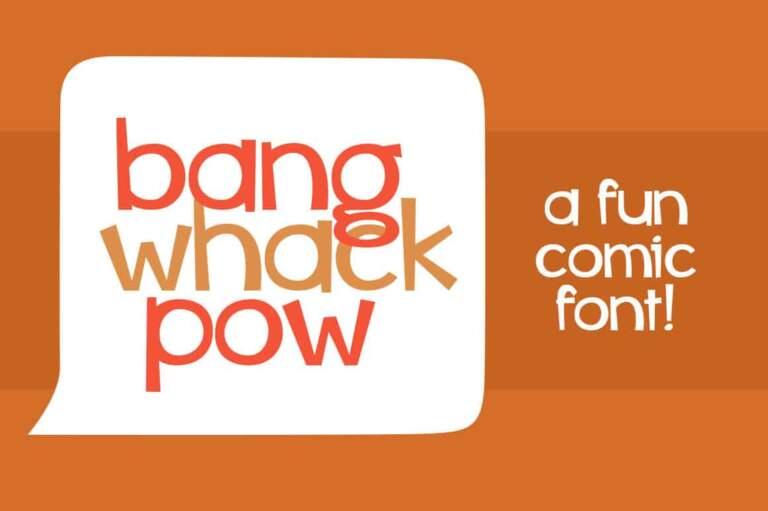 Bang Whack Pow
