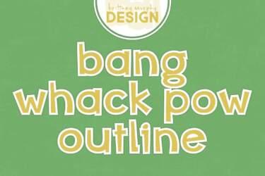Bang Whack Pow Outline