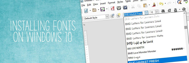Installing Fonts On Windows 10 Wide Image