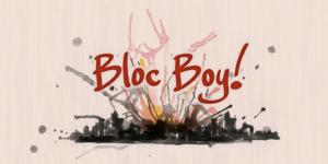Bloc Boy Poster01