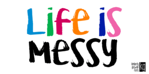 Kg Life Is Messy Fp 950x475