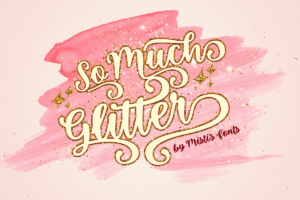 So Much Glitter