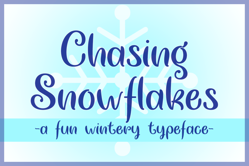 Chasing Snowflakes