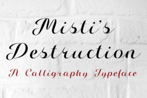 Mistis Destruction