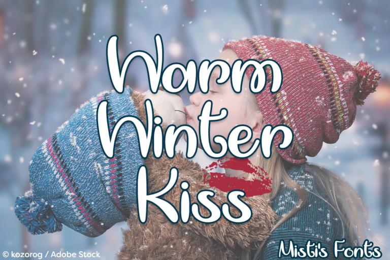 Warm Winter Kiss