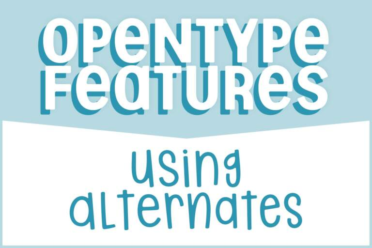 Opentype Alternates Featured Image