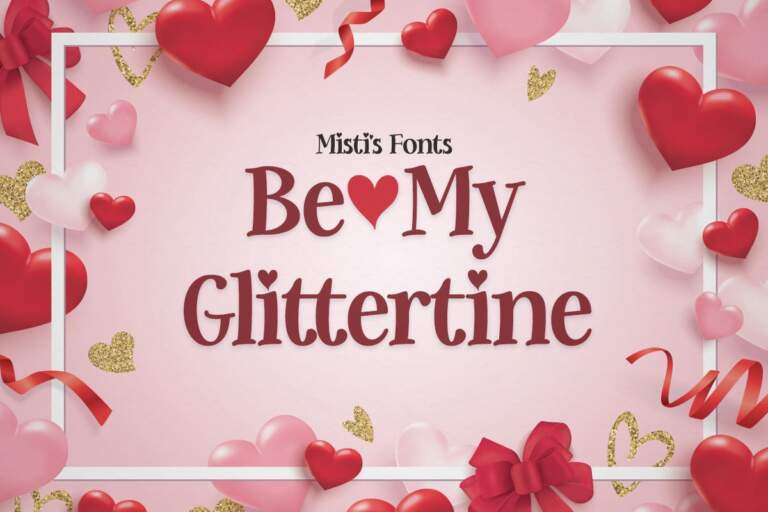 Be My Glittertine