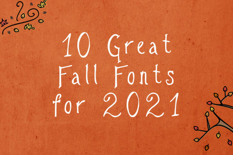 10 Great Fall Fonts For 2021