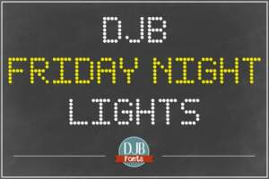 Djbfonts Fridaynightlights1