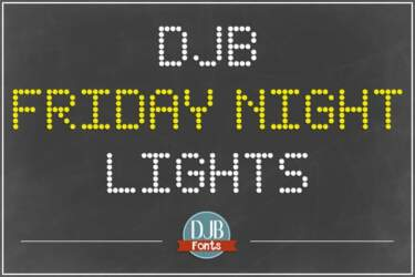 Djbfonts Fridaynightlights1