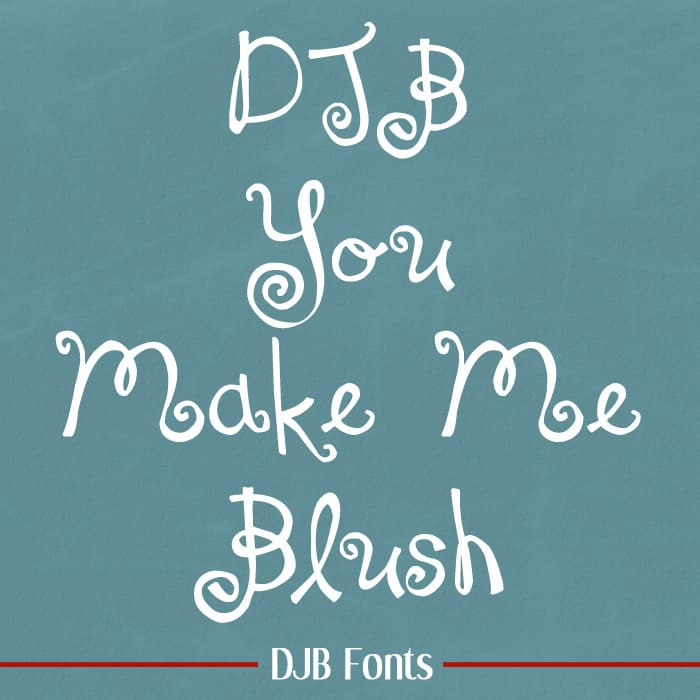 Djbfonts Youmakemeblush