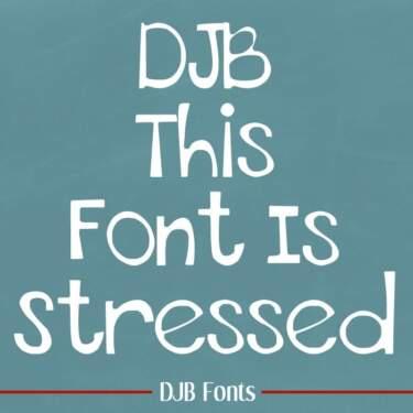 Djbfonts Thisfontisstressed1