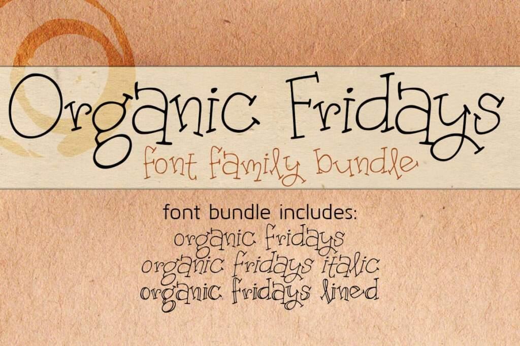 Organic Fridays Font Family Bundle