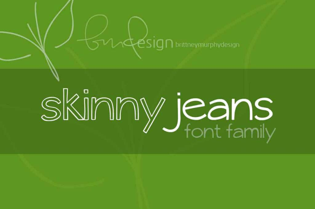 Skinny Jeans Font Family