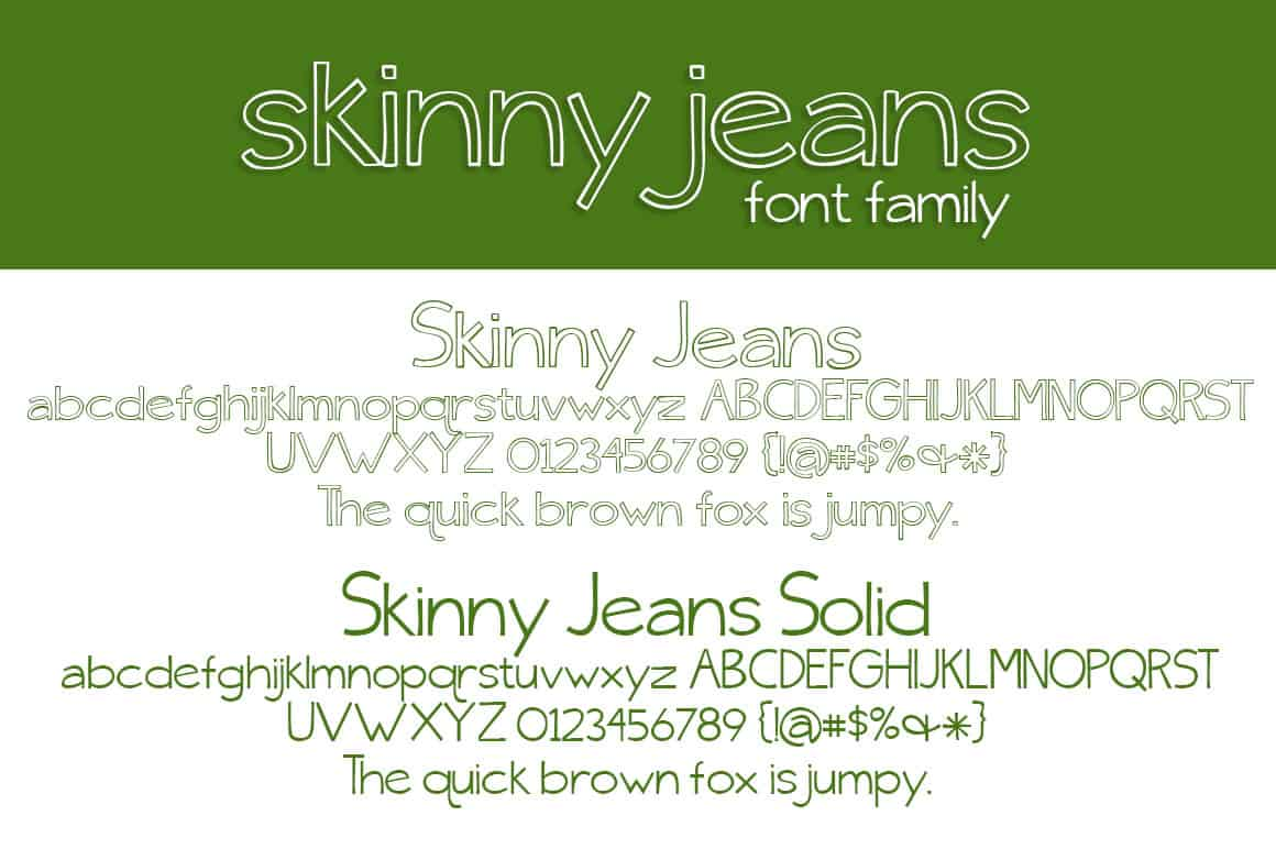 Skinny Jeans Font Family Letters
