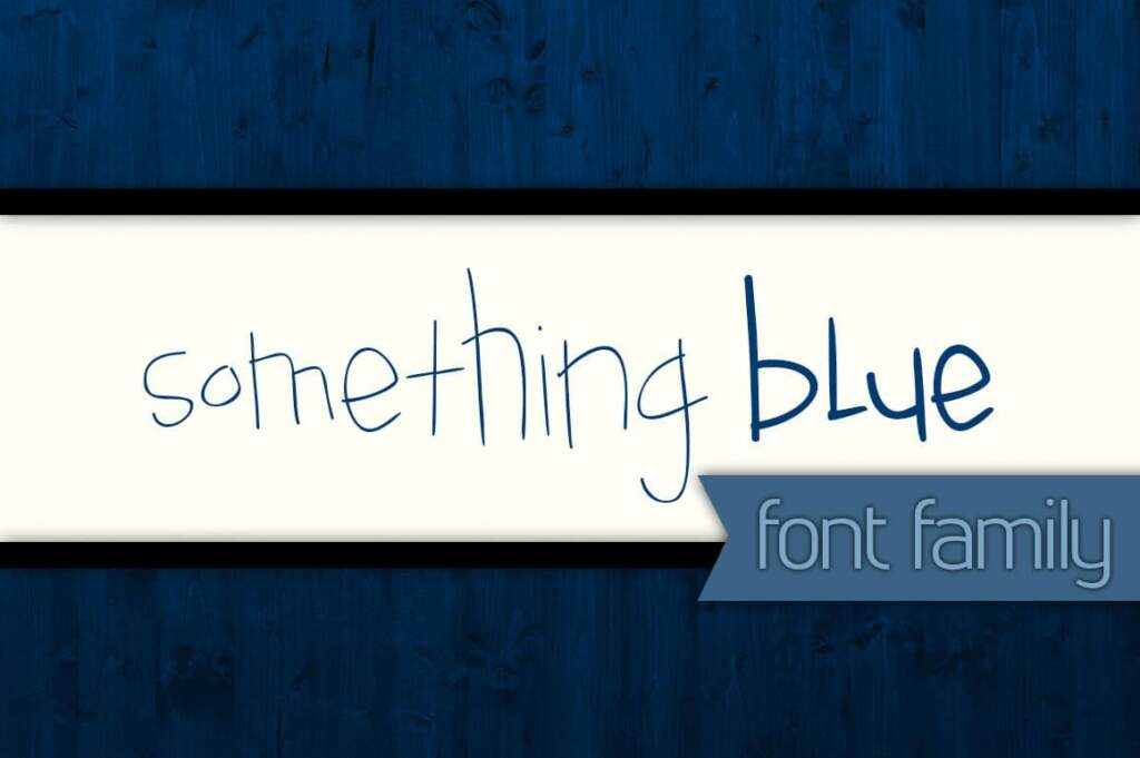 Something Blue Font Family