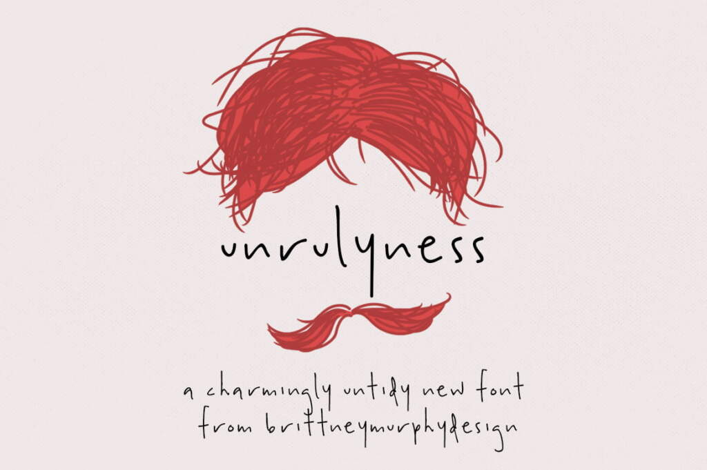 Unrulyness 2