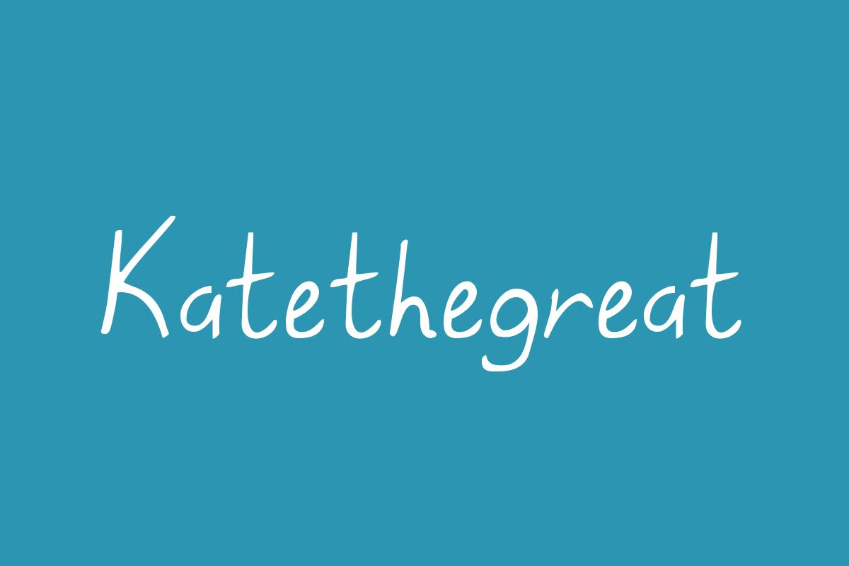 Katethegreat Title Image