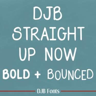 Djbfonts Straightupnow